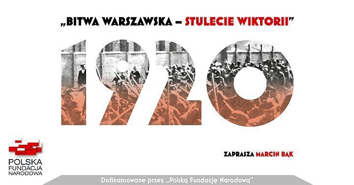 Bitwa Warszawska – stulecie wiktorii