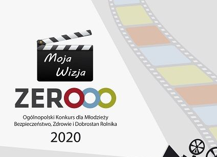 """""""Moja Wizja Zero"""" – konkurs na film o bezpiecznym gospodarstwie"""
