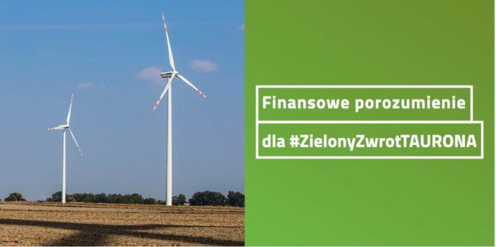 Finansowe porozumienie przyspieszy Zielony Zwrot TAURONA