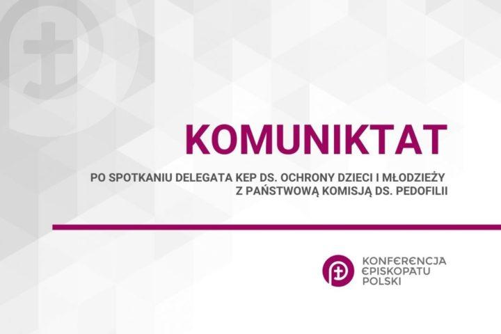 Komunikat po spotkaniu Delegata KEP ds. ochrony dzieci i młodzieży z Państwową Komisją ds. Pedofilii