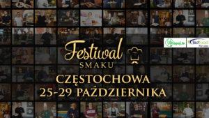 Festiwal Smaku po raz dziesiąty w Częstochowie